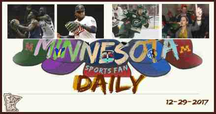 MINNESOTA SPORTS FAN DAILY: Friday, December 29, 2017