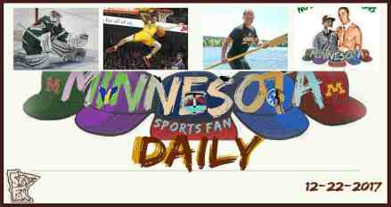 MINNESOTA SPORTS FAN DAILY: Friday, December 22, 2017