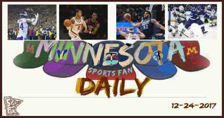 MINNESOTA SPORTS FAN DAILY: Sunday, December 24, 2017
