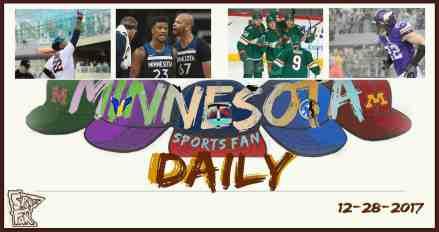 MINNESOTA SPORTS FAN DAILY: Thursday, December 28, 2017