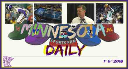 MINNESOTA SPORTS FAN DAILY: Saturday, January 6, 2018