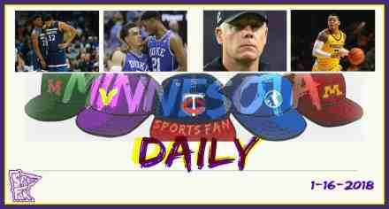MINNESOTA SPORTS FAN DAILY: Tuesday, January 16, 2018