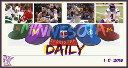 MINNESOTA SPORTS FAN DAILY: Thursday, January 11, 2018