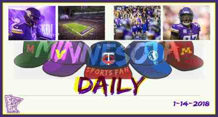 MINNESOTA SPORTS FAN DAILY: Sunday, January 14, 2018 (GAME DAY)