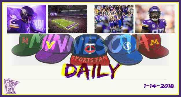 MINNESOTA SPORTS FAN DAILY: Sunday, January 14, 2018 (GAME DAY)