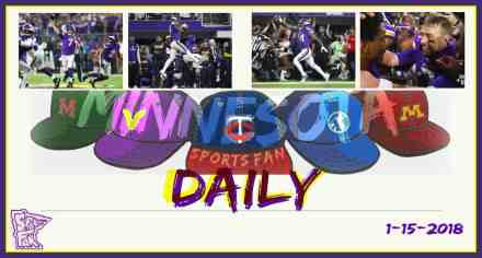 MINNESOTA SPORTS FAN DAILY: Monday, January 15, 2018
