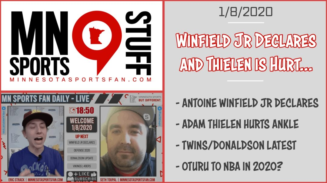 Winfield Jr Declares and Thielen is Hurt… | MSF Daily – LIVE | 1/8/2020