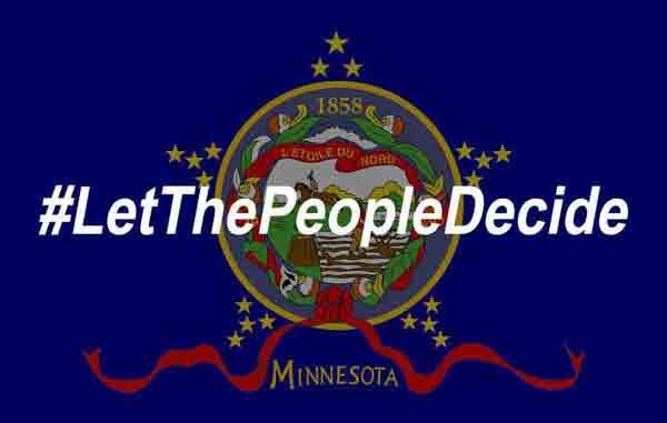 #LetThePeopleDecide Minnesota