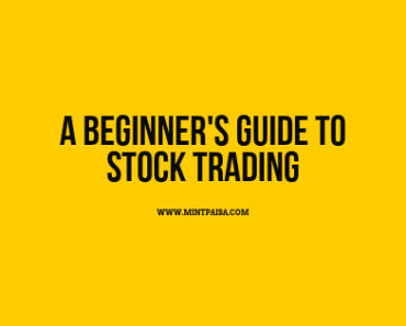 A BEGINNER'S GUIDE TO STOCK TRADING
