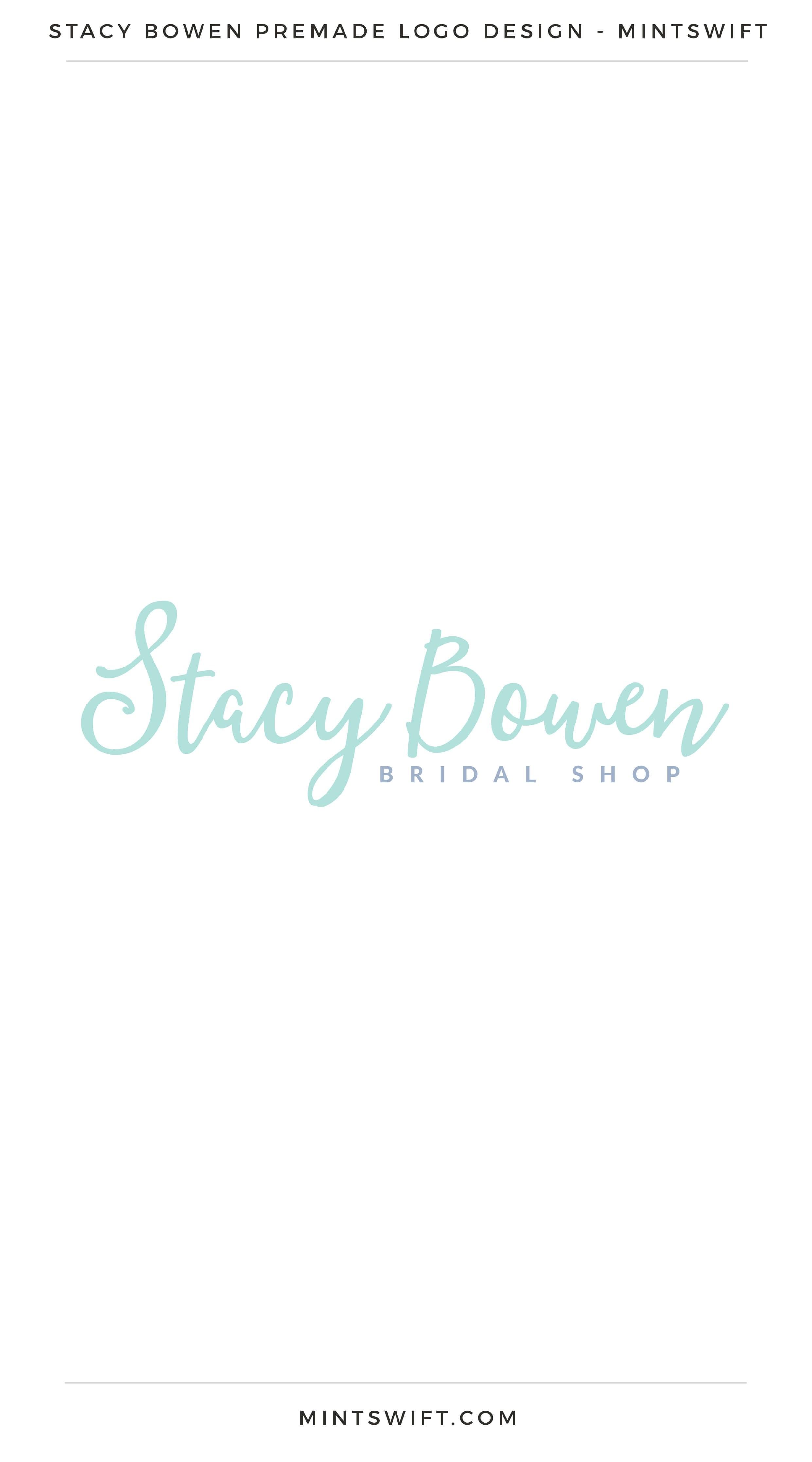 Stacy Bowen Premade Logo | Premade Logo | Premade logos | Pre-made logo | Premade Brand Design| Branding | Brand Design | Logo Shop | Branding kits shop | MintSwift Shop | Premade logo design | Add-On | Logo Design | MintSwift| Adrianna Glowacka | MintSwift Design