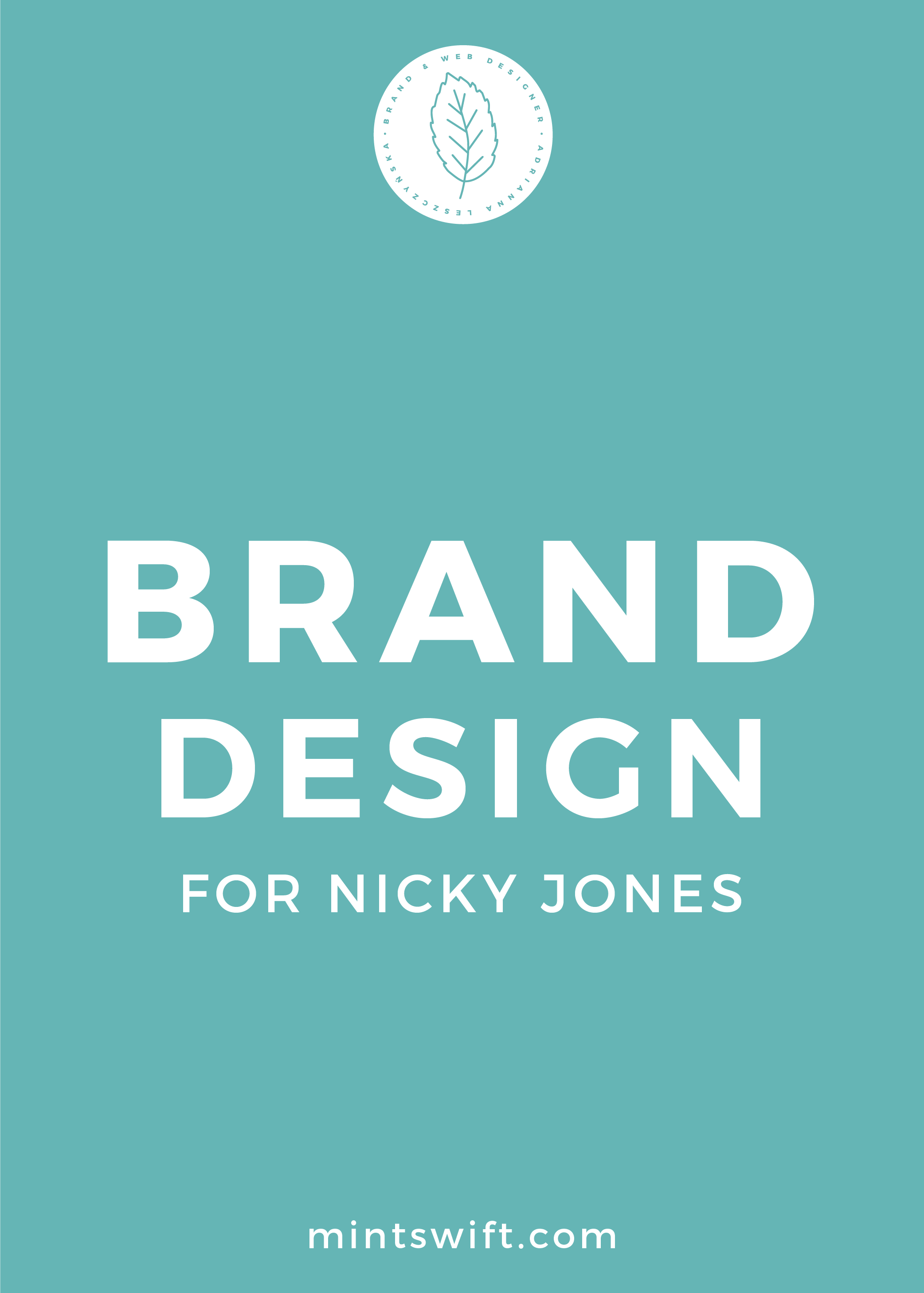 Brand Design for Nicky Jones - MintSwift