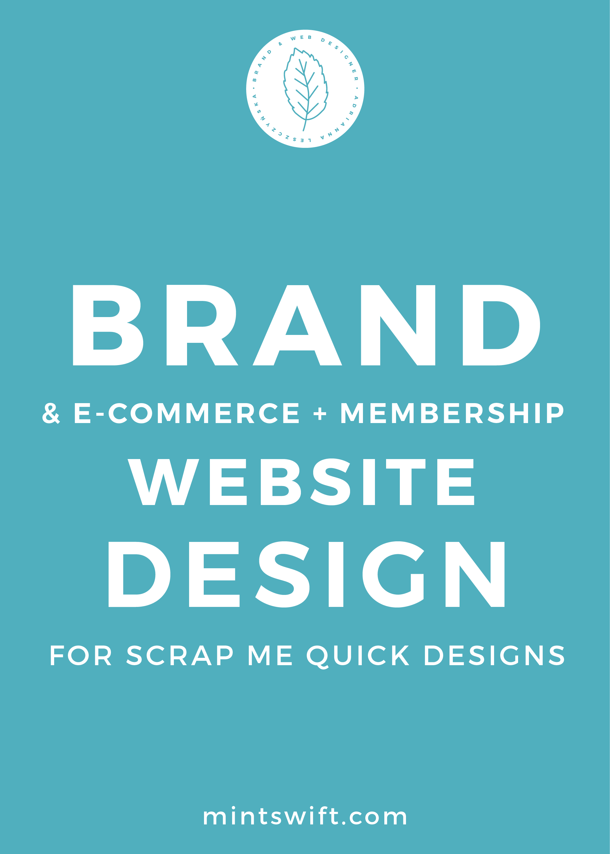 Brand & E-commerce & Membership Website Design for Scrap Me Quick Designs - MintSwift