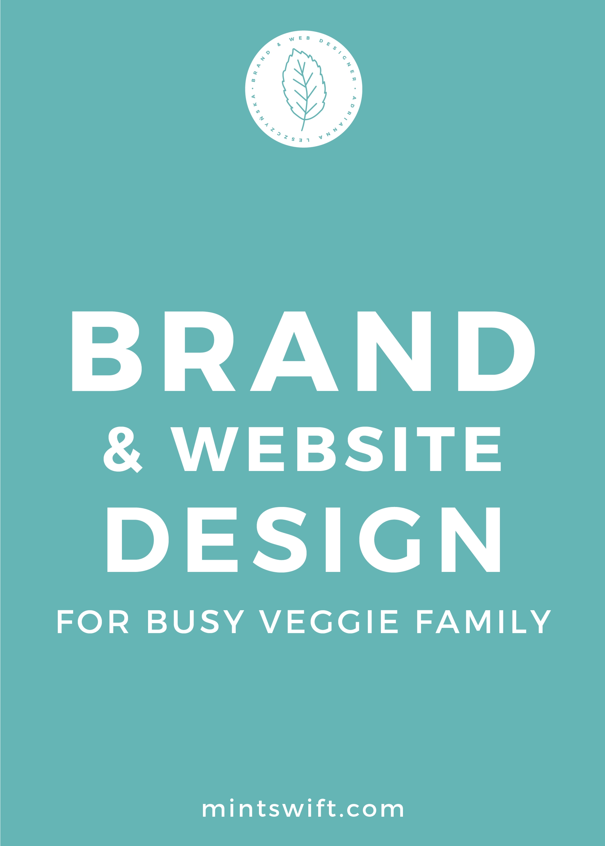 Brand & Website Design for Busy Veggie Family