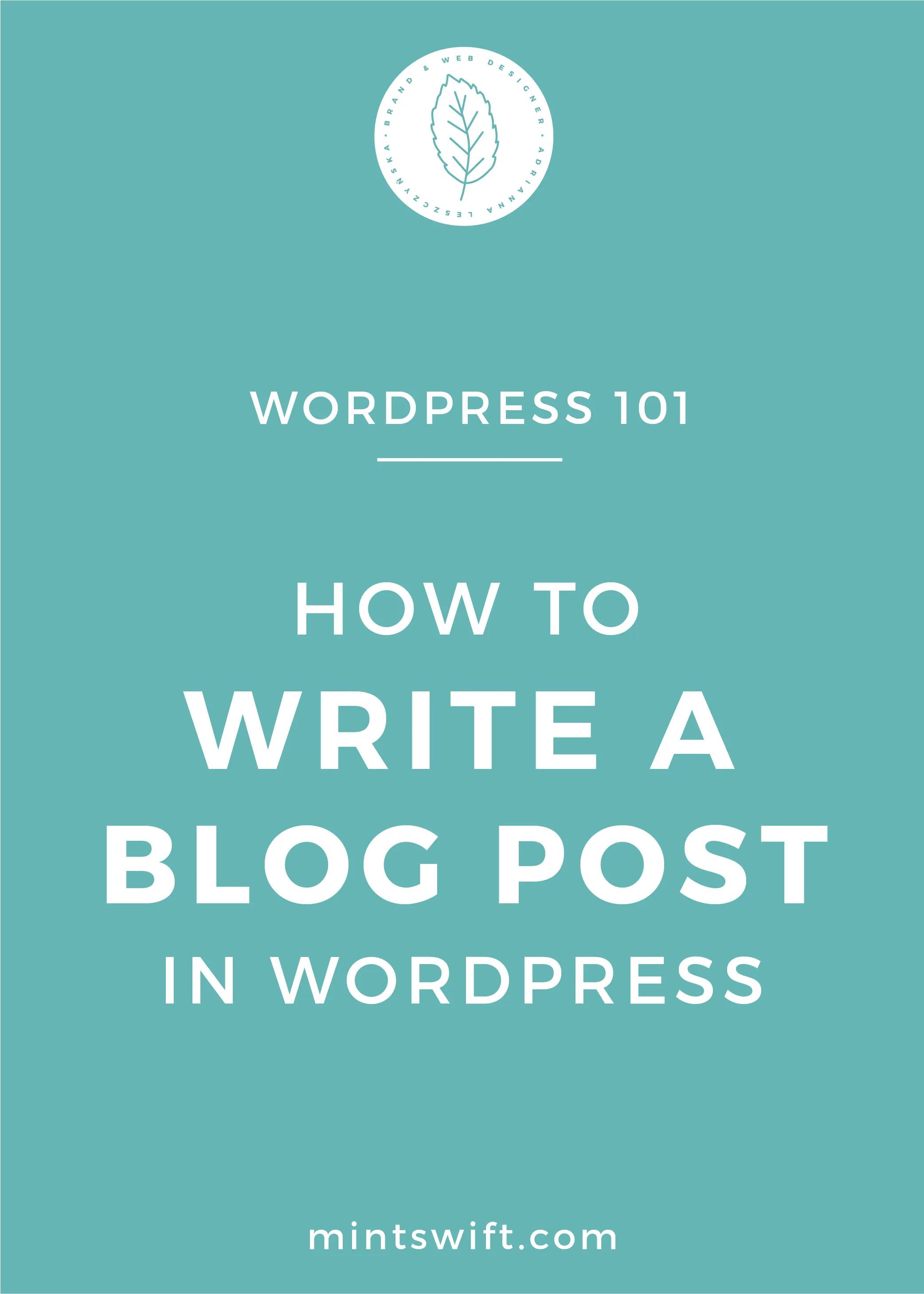 How to Write a Blog Post in WordPress - MintSwift