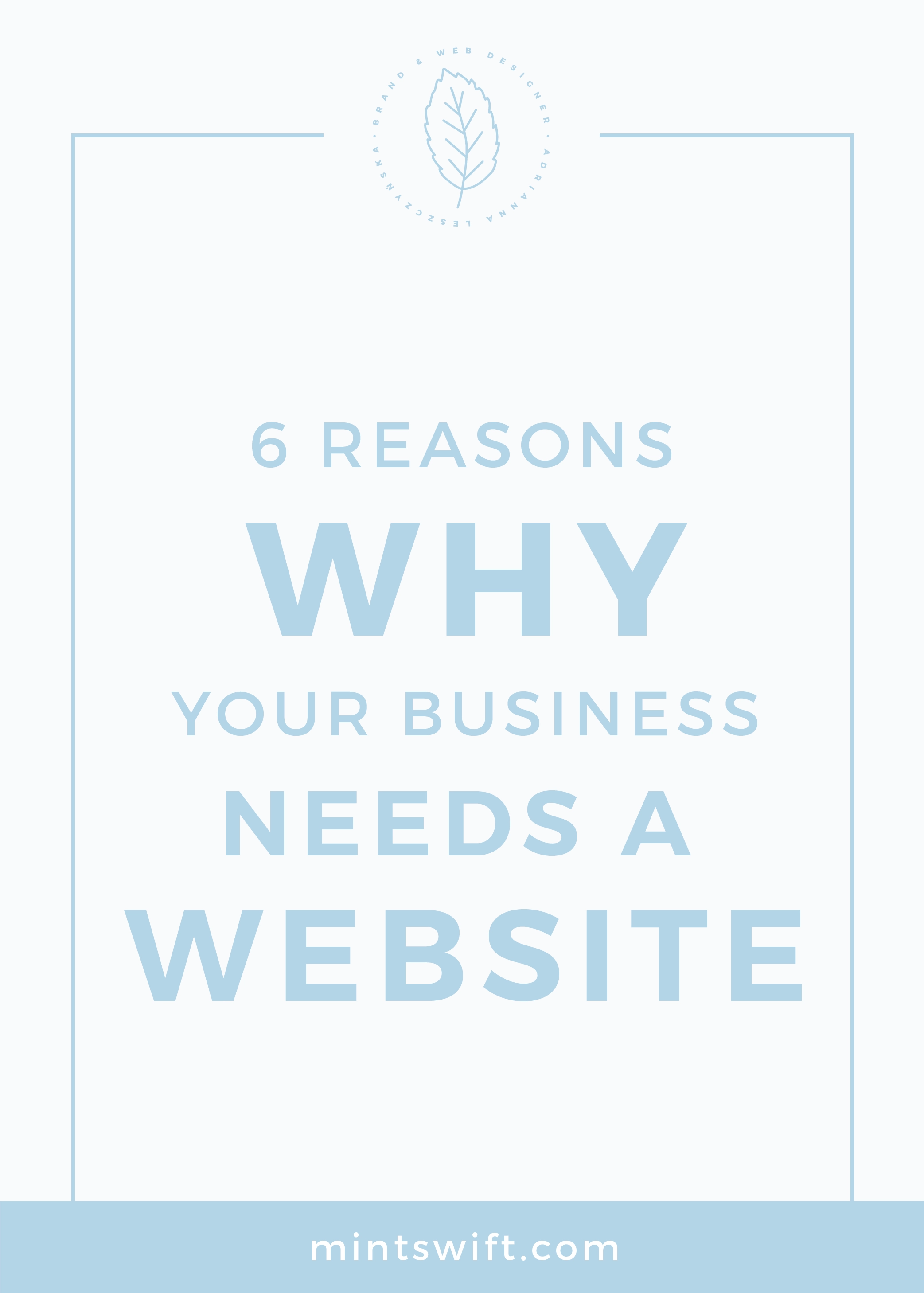 6 Reasons Why Your Business Needs a Website MintSwift