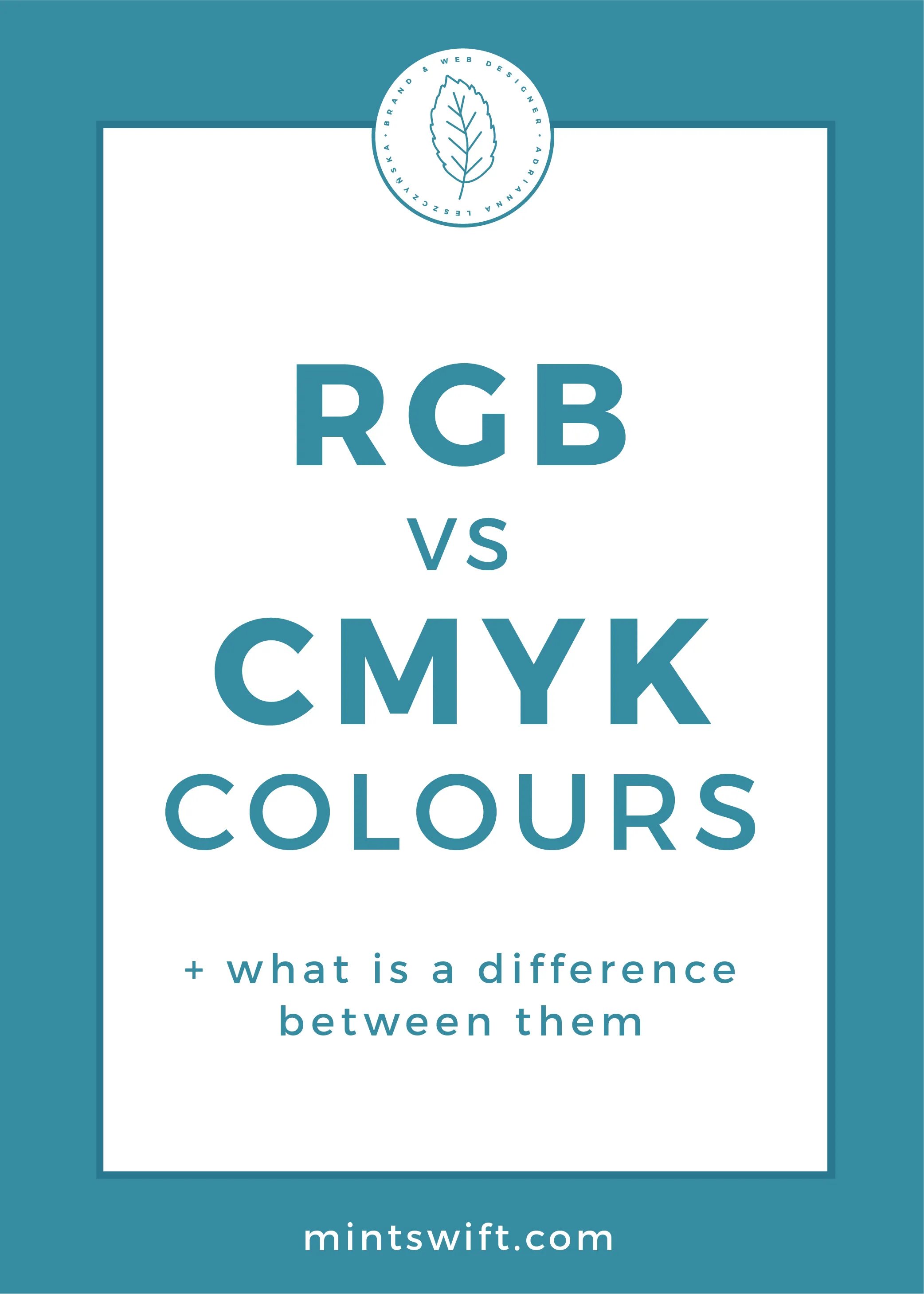 RGB vs CMYK Colours + What is a Difference Between Them by MintSwift