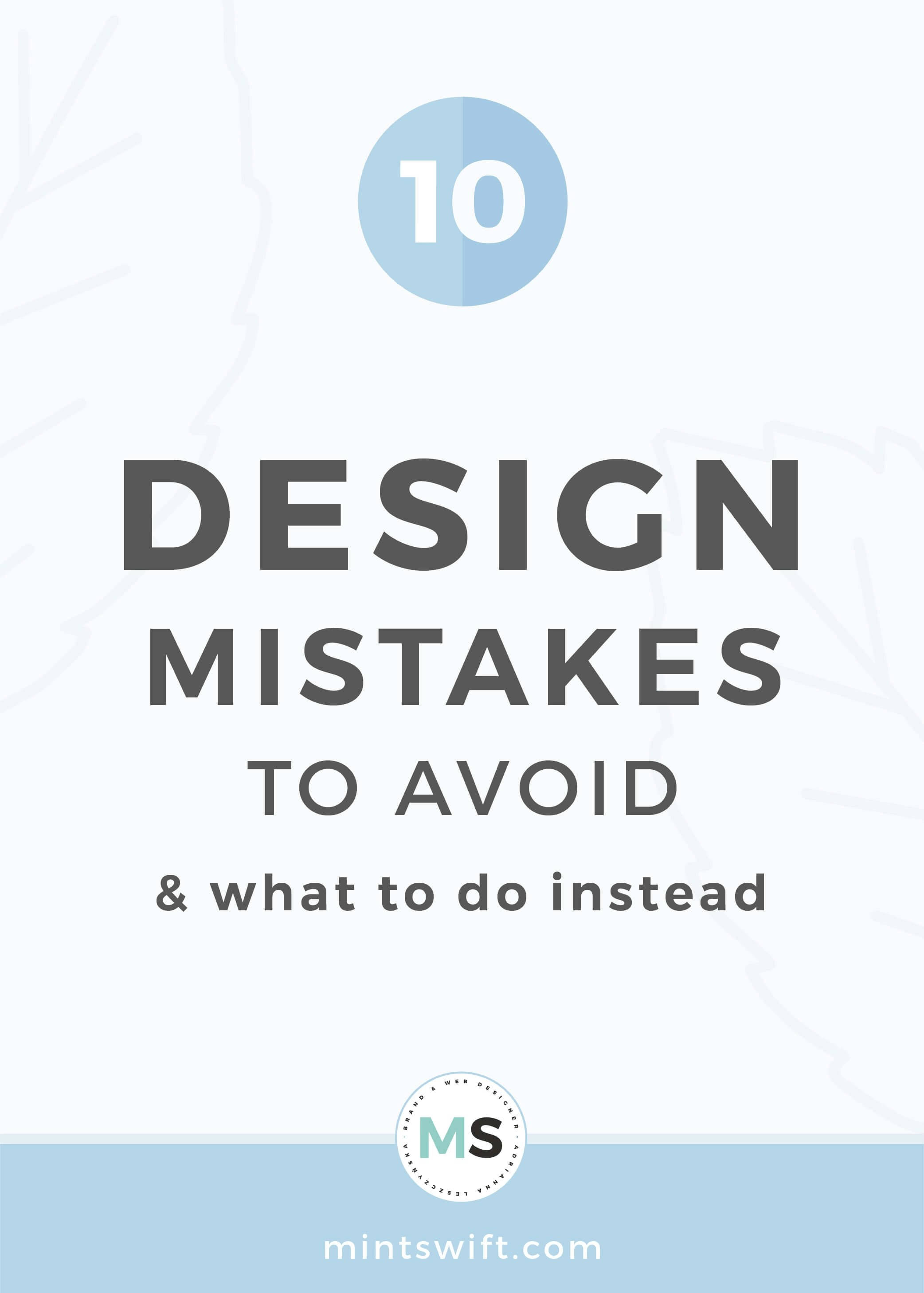 10 Design Mistakes to Avoid & What to Do Instead - MintSwift
