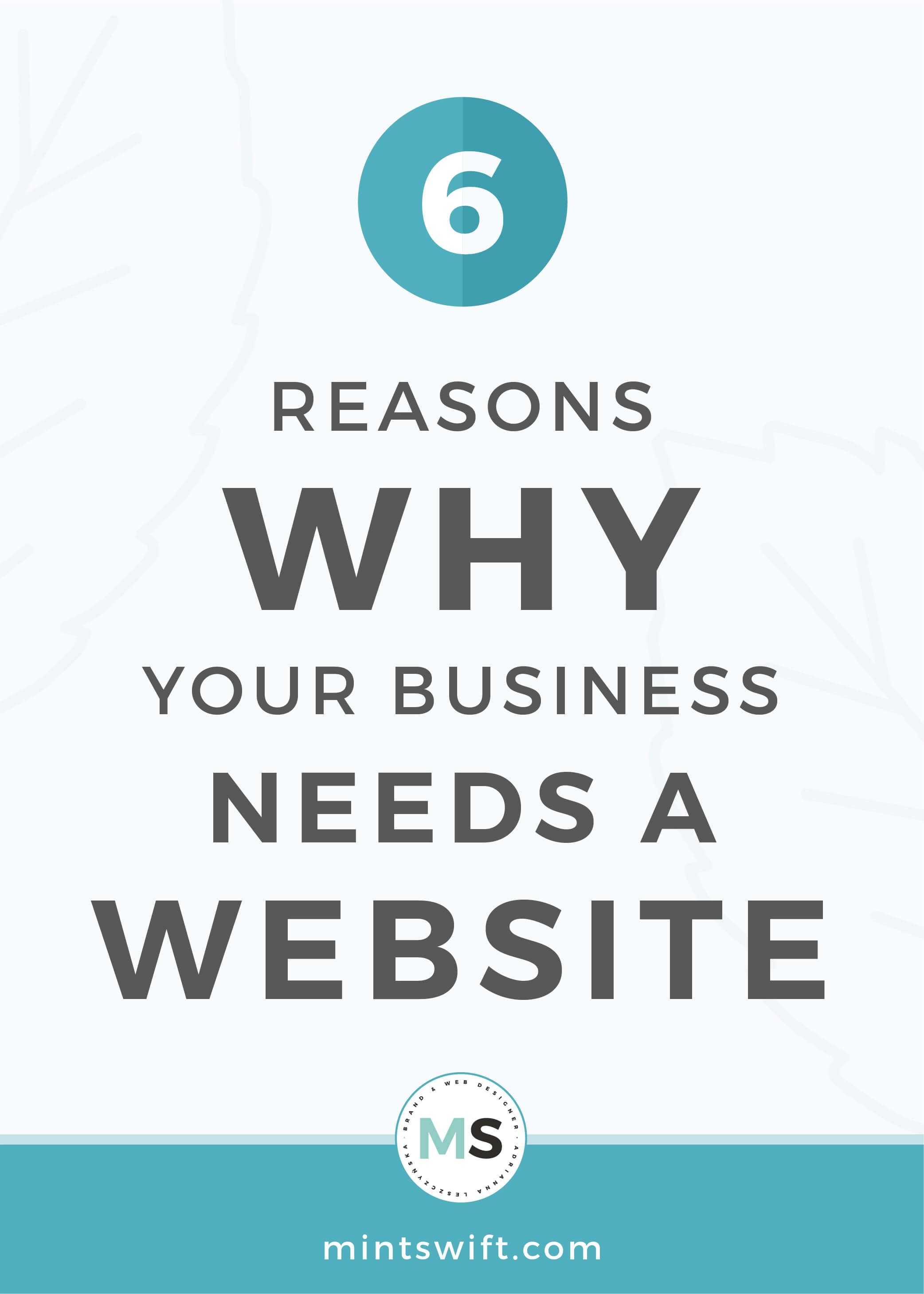 6 Reasons Why Your Business Needs a Website - MintSwift