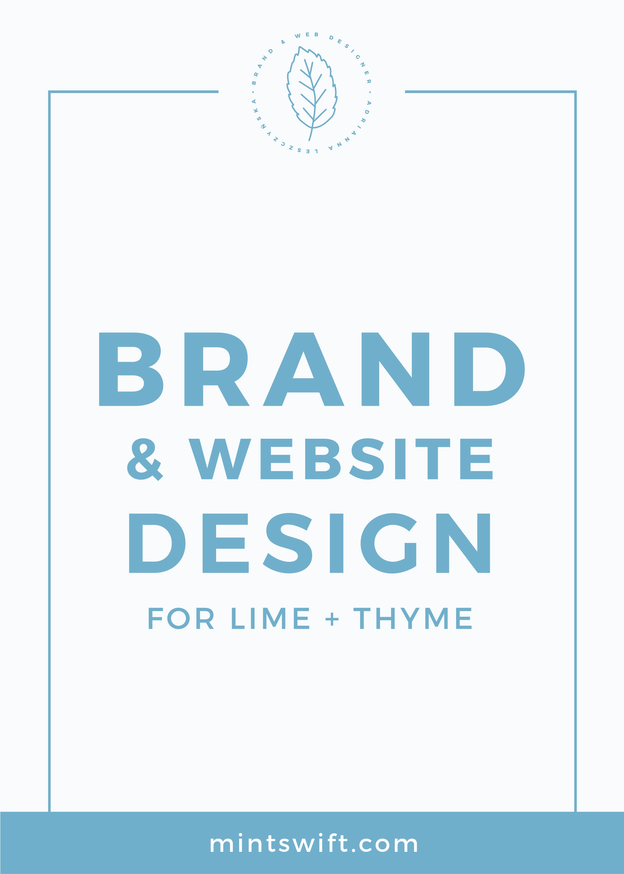 Brand & Website Design for Lime + Thyme MintSwift