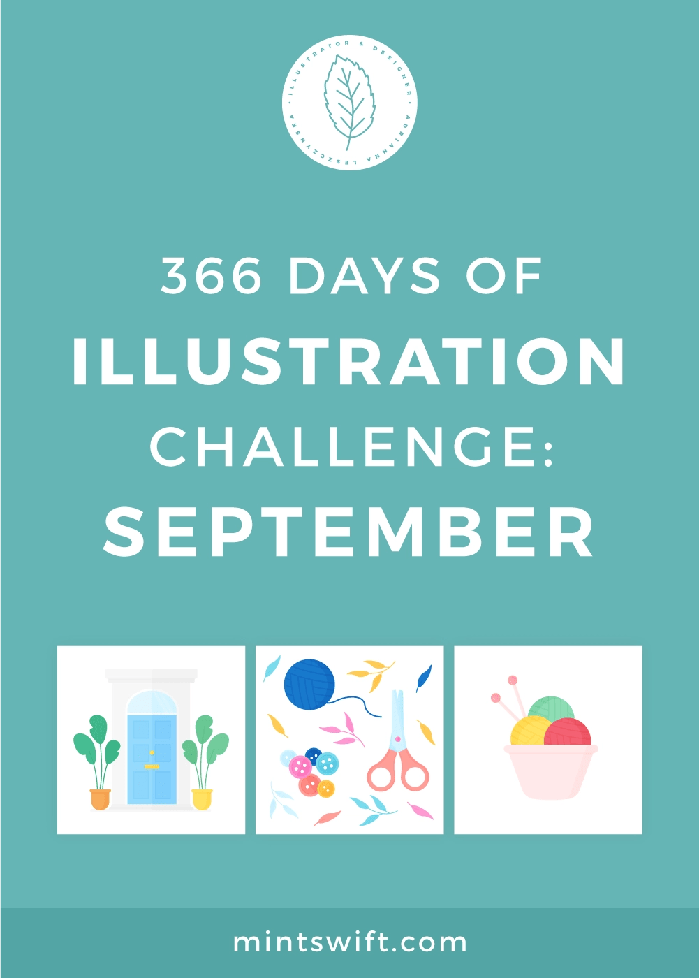 366 Days of Illustration Challenge - September by MintSwift. The ninth month of illustration challenge (day 245-274). Vector illustrations in flat design style about stationery, knitting, coffee, animation, Victorian doors