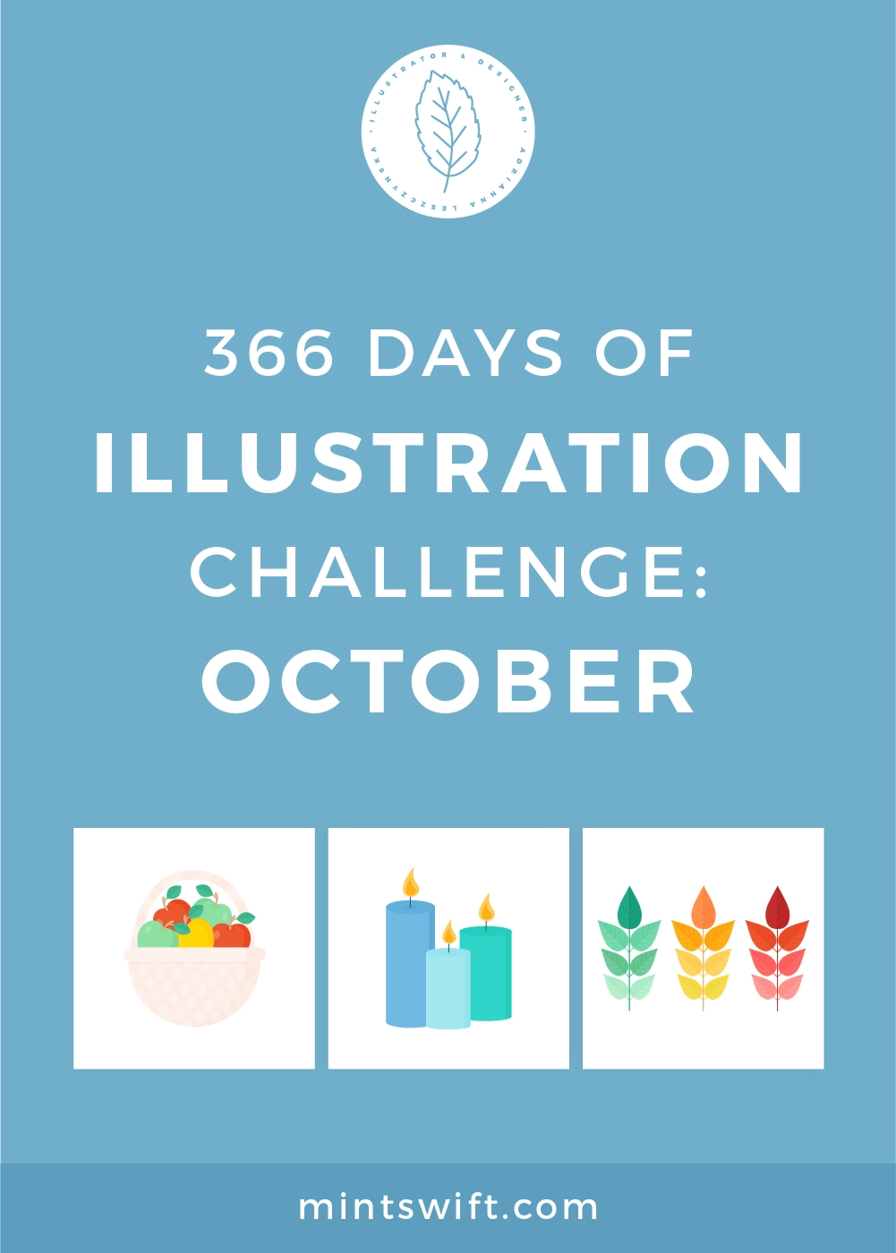 366 Days of Illustration Challenge - October by MintSwift. The tenth month of illustration challenge (day 275-305). Vector illustrations in flat design style about baking, autumn, leaves & magic