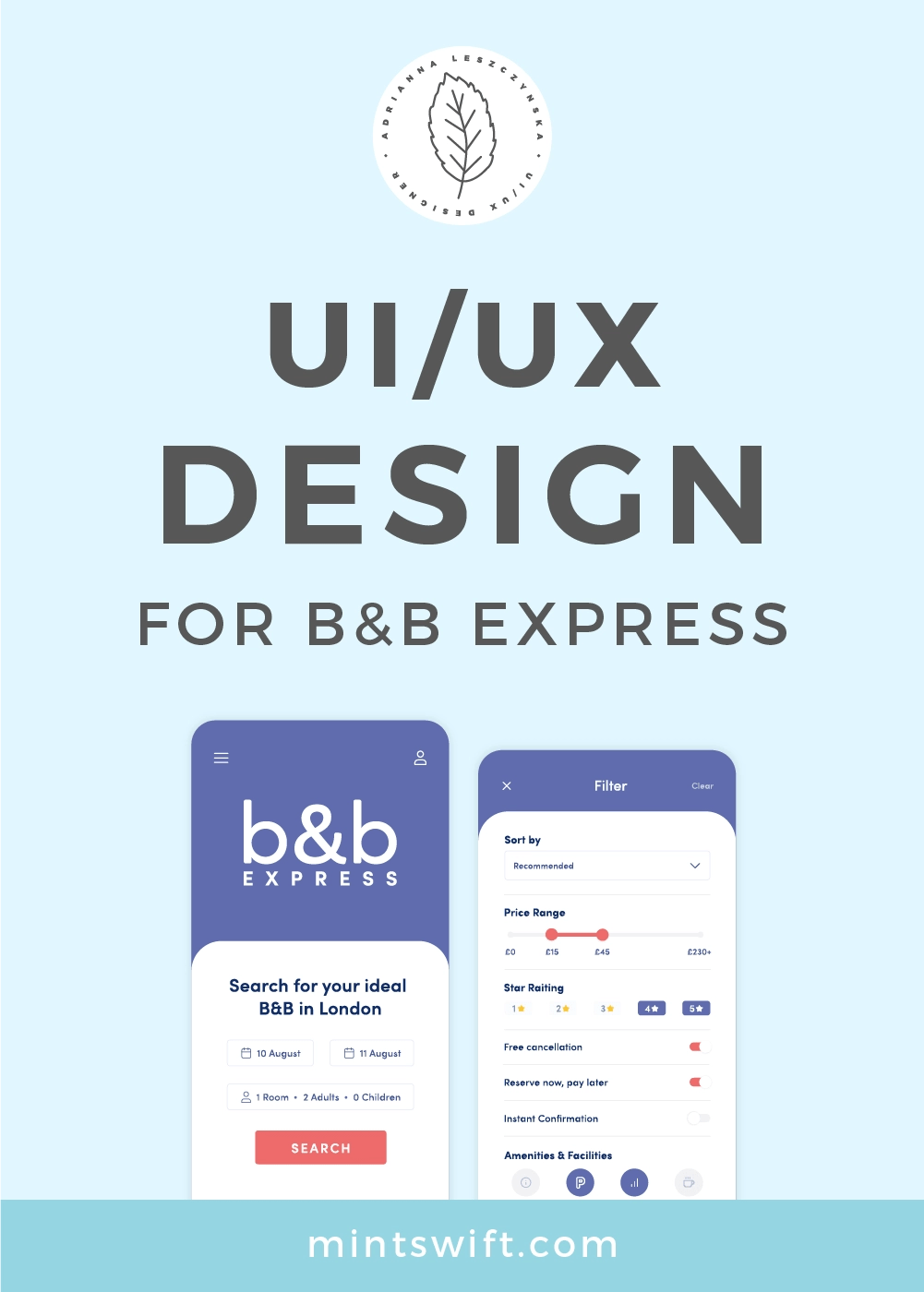 UI/UX Design for B&B Express App a bed & breakfast booking app in London UK. UI/UX project including User Research, Branding, UI & UX Design