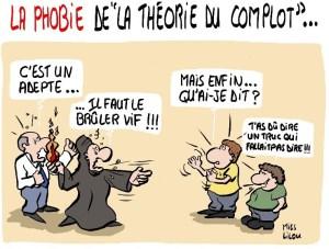 Jean - SI VOUS ÉMETTEZ LE MOINDRE DOUTE, VOUS ÊTES « COMPLOTISTE »  (Jean Goychman) Theorie-du-complot-phobie