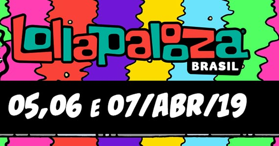 LOLLAPALOOZA BRASIL: Lineup vai ser divulgado na próxima quarta-feira