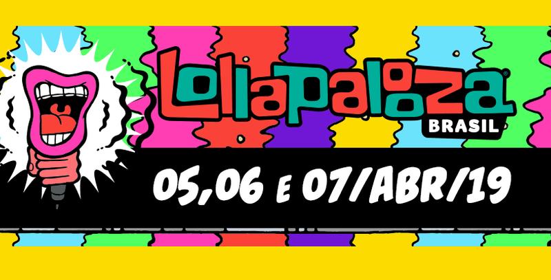 Lollapalooza 2019: Veja a programação das apresentações na tv