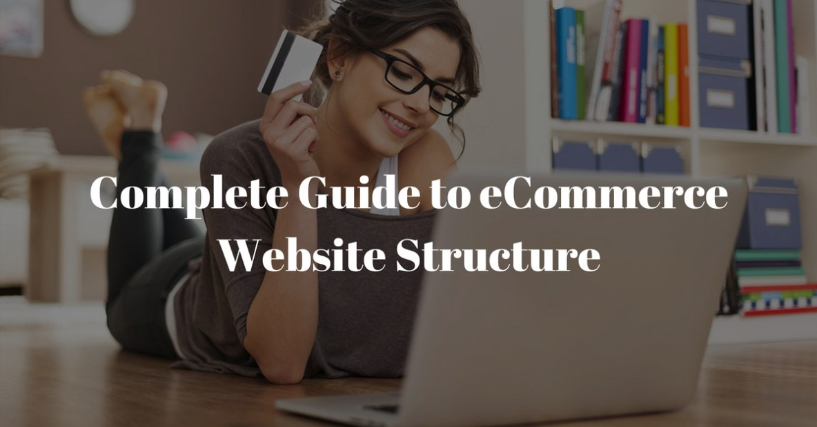 Complete Guide to eCommerce Website Structure SEO