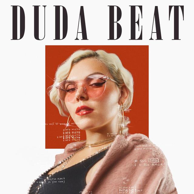 Resultado de imagem para Duda Beat - Sinto Muito