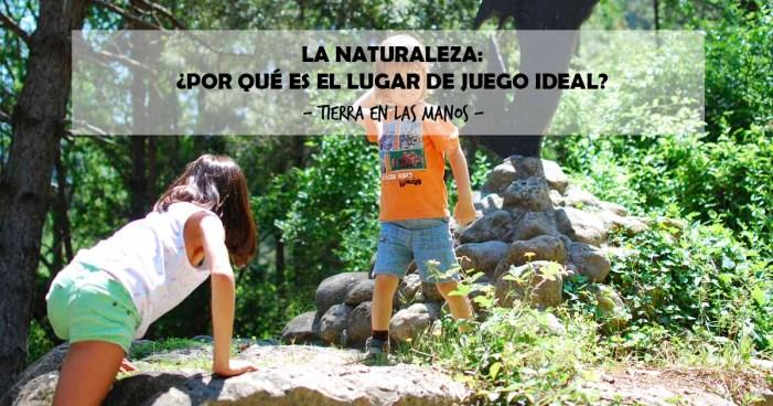 La naturaleza: ¿Por qué es el lugar de juego ideal para los niños?