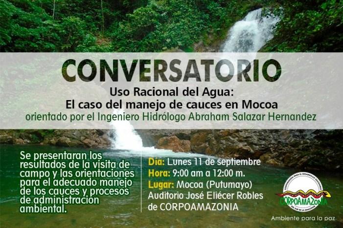 """conversatorio """"Uso Racional del Agua: El caso del manejo de cauces en Mocoa"""""""