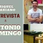 Entrevista a Antonio Domingo
