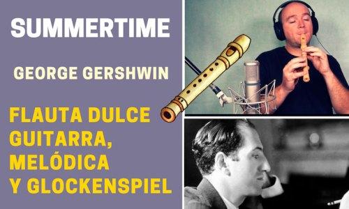 Summertime de George Gershwin para flauta Guitarra y Glockenspiel