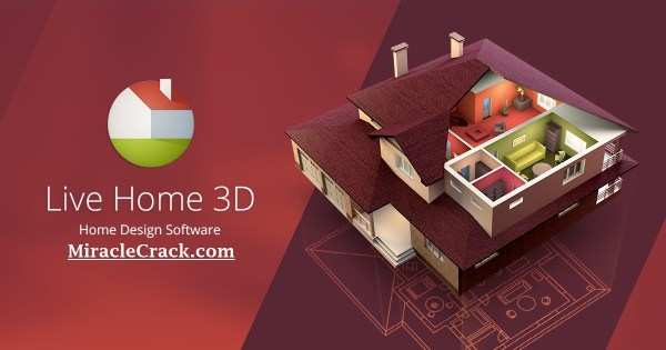 Live Home 3D Pro 4.0.7 Crack With Torrent (Mac-Win) Download!