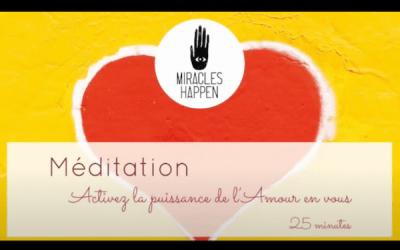 Méditation guidée – Activez la puissance de l'amour en vous – 25 minutes