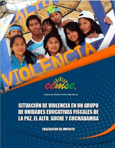 SITUACIÓN DE VIOLENCIA EN UN GRUPO DE UNIDADES EDUCATIVAS FISCALES DE LA PAZ, EL ALTO, SUCRE Y COCHABAMBA