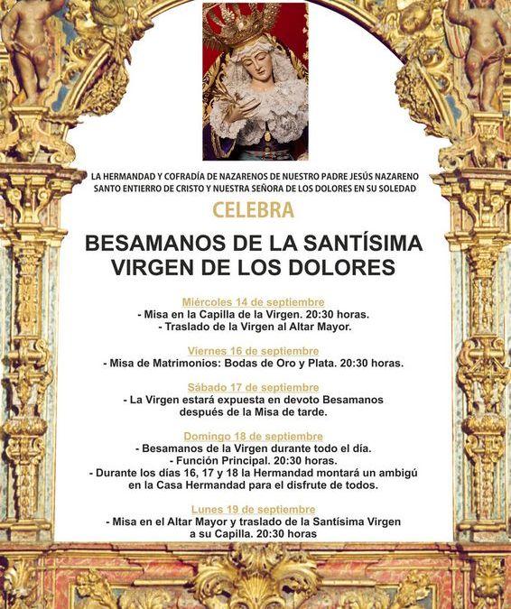 BESAMANOS DE LA SANTÍSIMA VIRGEN DE LOS DOLORES