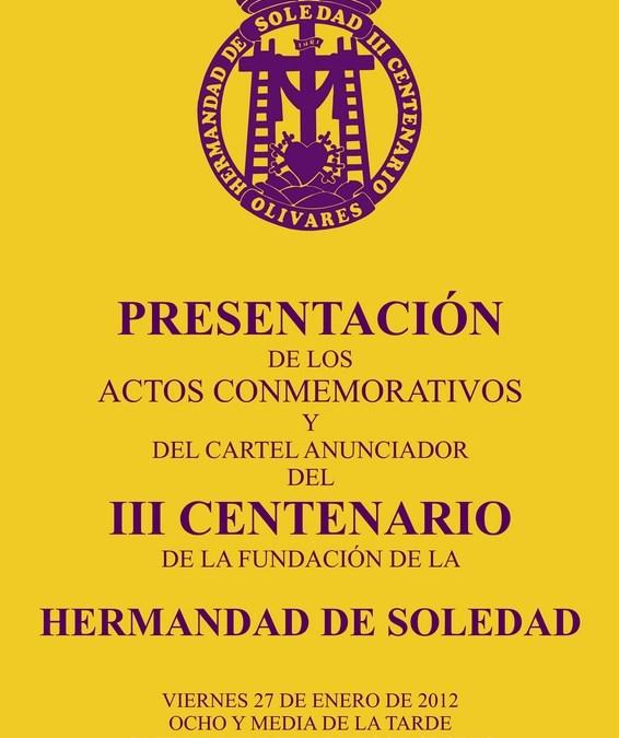 ACTOS A CELEBRAR CON MOTIVO DEL III CENTENARIO FUNDACIONAL DE LA HERMANDAD