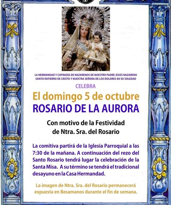 ROSARIO DE LA AURORA Y BESAMANOS A LA VIRGEN DEL ROSARIO