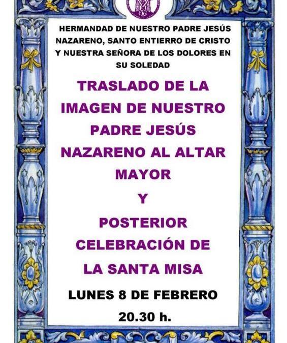 TRASLADO DE LA IMAGEN DE NUESTRO PADRE JESÚS NAZARENO AL ALTAR MAYOR