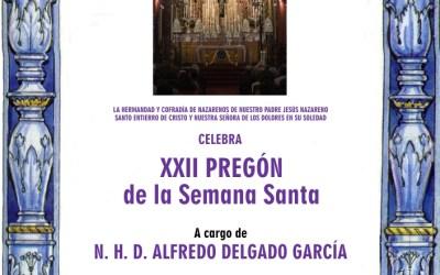 XXII PREGÓN DE LA SEMANA SANTA
