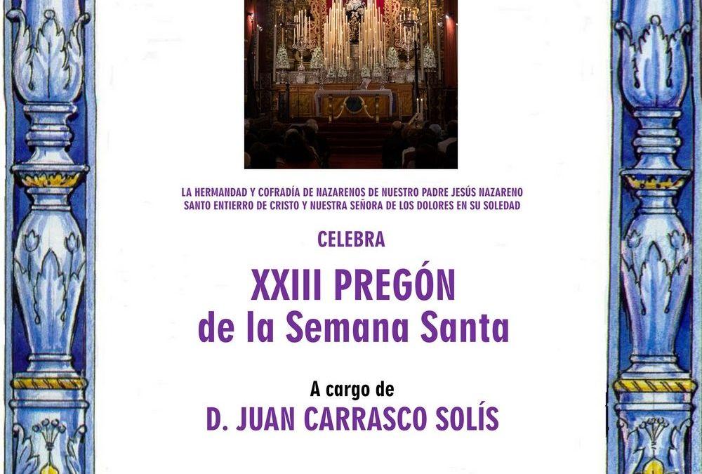 XXIII PREGÓN DE LA SEMANA SANTA