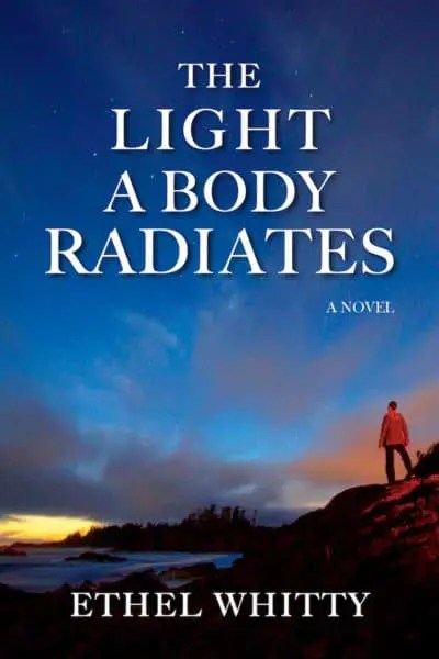 The Light a Body Radiates by Ethel Whitty