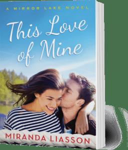 This Love of Mine, by Miranda Liasson