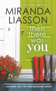 """""""Then There Was You"""" by Miranda Liasson"""