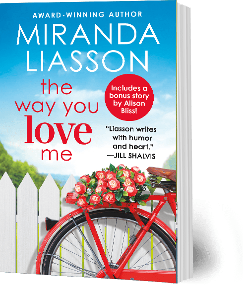 "Book Cover: ""The Way You Love Me"" by Miranda Liasson"