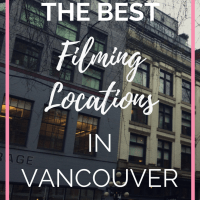 Filming Landmarks of Greater Vancouver