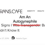 17 Signs I Am An Autogynephile And Didn't Know It
